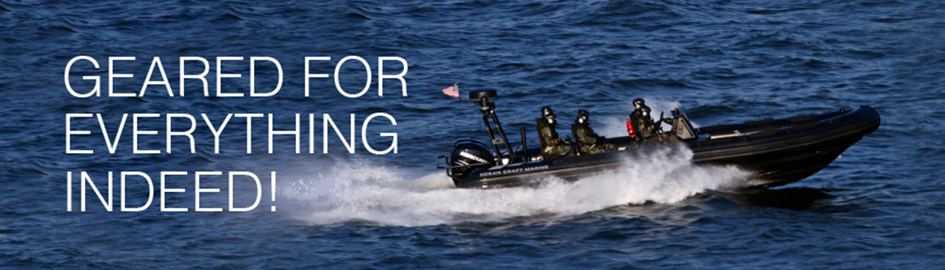Gear up with OCM Military and Professional Boats